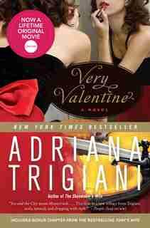 Very Valentine: A Novel by Adriana Trigiani
