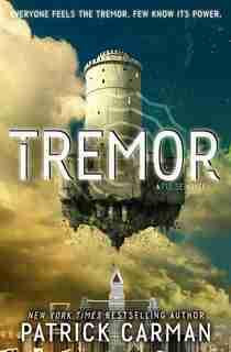 Tremor: A Pulse Novel by Patrick Carman