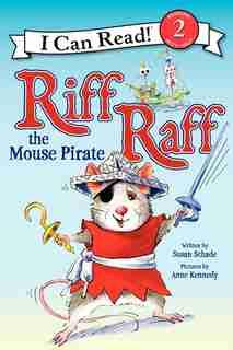 Riff Raff The Mouse Pirate de Susan Schade
