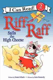 Riff Raff Sails The High Cheese de Susan Schade