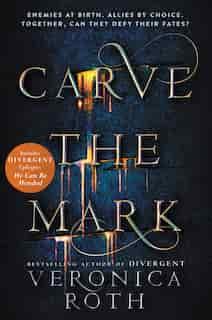 Carve The Mark de Veronica Roth