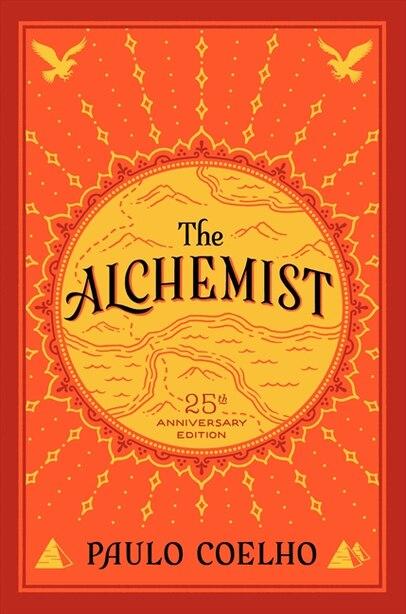 The Alchemist: 25th Anniversary Edition by Paulo Coelho