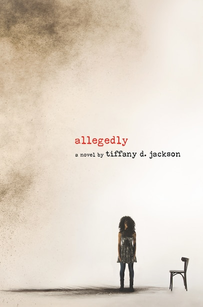 Allegedly by Tiffany D Jackson