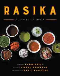 Rasika: Flavors Of India by Ashok Bajaj