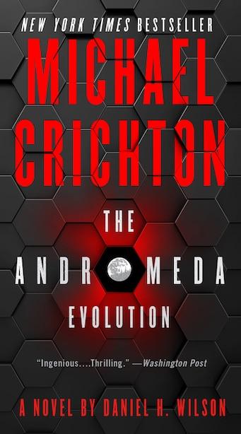 The Andromeda Evolution de Michael Crichton