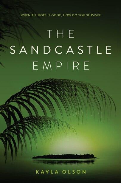 SANDCASTLE EMPIRE by Kayla Olson