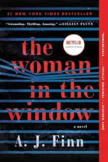 The Woman In The Window: A Novel by A. J Finn