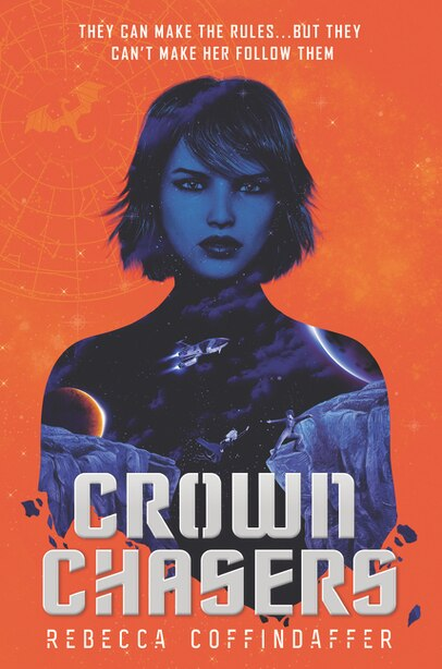 Crownchasers by Rebecca Coffindaffer