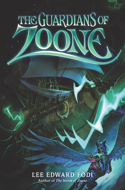 The Guardians Of Zoone by Lee Edward Fodi