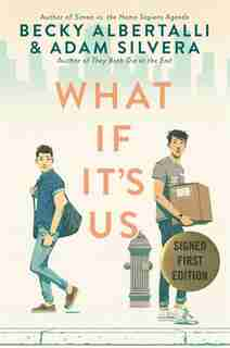 What If It's Us (signed edition) by Becky Albertalli