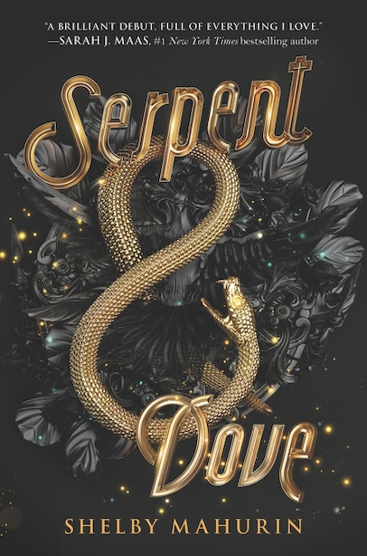 Serpent & Dove by Shelby Mahurin