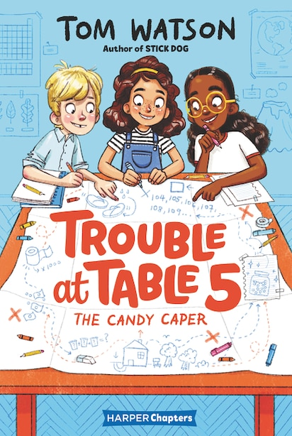 Trouble At Table 5 #1: The Candy Caper by Tom Watson