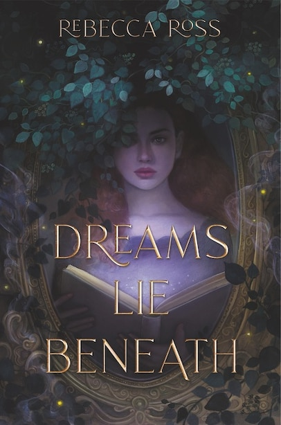 Dreams Lie Beneath by Rebecca Ross