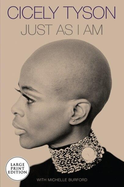 Just As I Am: A Memoir by Cicely Tyson