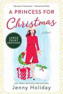 A Princess For Christmas: A Novel by Jenny Holiday