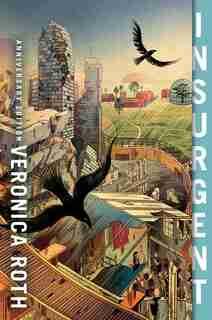 Insurgent Anniversary Edition de Veronica Roth
