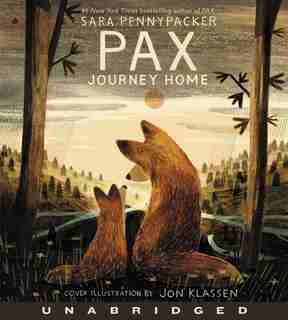 Pax, Journey Home Cd by Sara Pennypacker