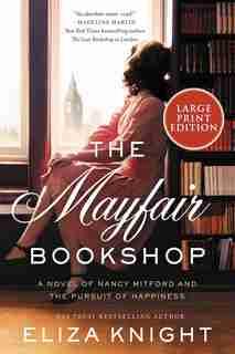 The Mayfair Bookshop: A Novel by Eliza Knight