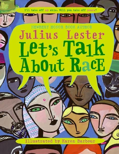 Let's Talk About Race by Julius Lester