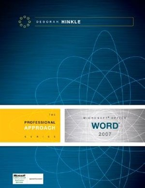 Microsoft Word 2007: A Professional Approach de Deborah Hinkle