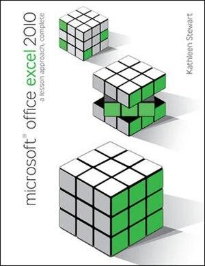 Microsoft Office Excel 2010: A Lesson Approach, Complete de Kathleen Stewart
