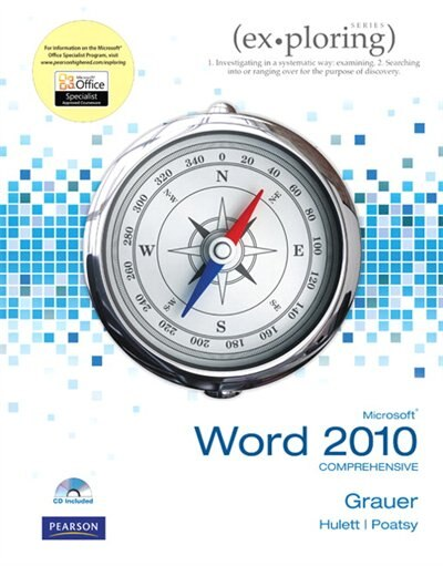 Exploring Microsoft Office Word 2010 Comprehensive de Robert T. Grauer