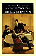 The Way We Live Now de Anthony Trollope