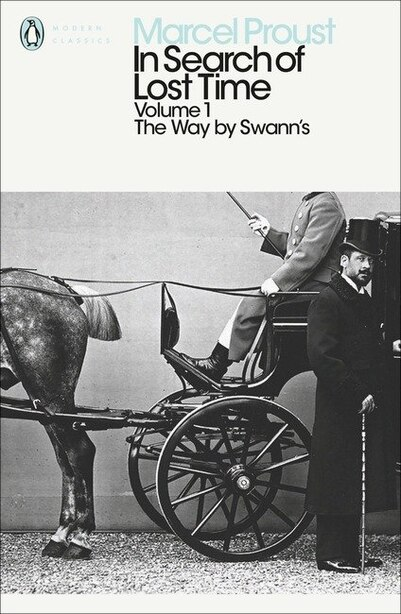 Modern Classics: In Search Of Lost Time Volume 1 - Way By Swanns by Marcel Proust