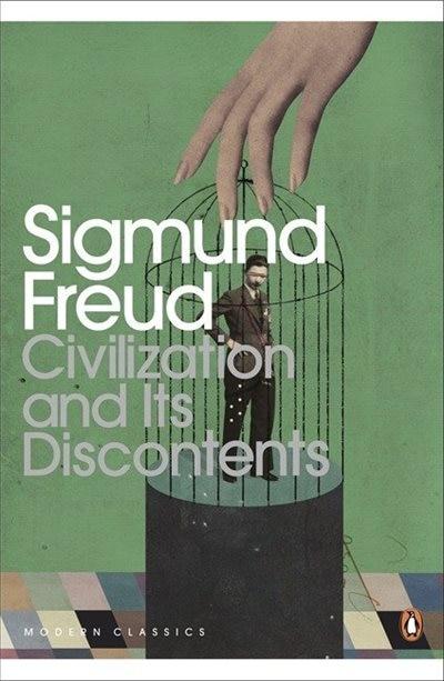 Modern Classics Civilization And Its Discontent by Sigmund Freud