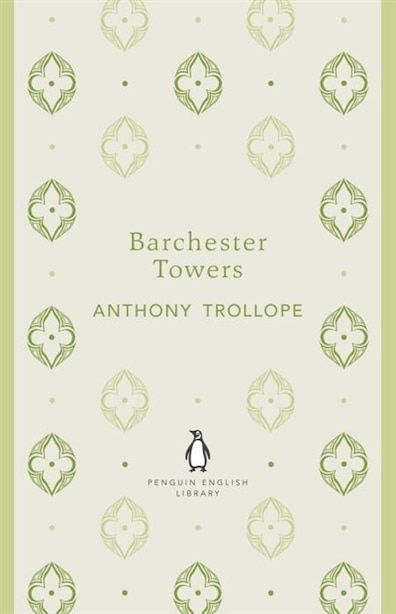 Penguin English Library Barchester Towers de Anthony Trollope