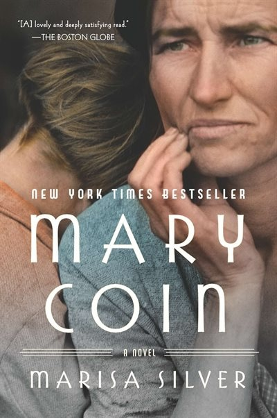 Mary Coin: A Novel by Marisa Silver