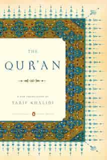 The Qur'an: (penguin Classics Deluxe Edition) by Tarif Khalidi