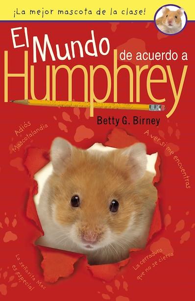 El Mundo De Acuerdo A Humphrey by Betty G. Birney