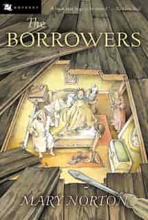 The Borrowers by Mary Norton
