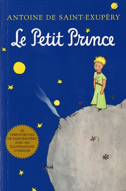 Le Petit Prince (French): The Little Prince, French Edition by Antoine De Saint-exupery
