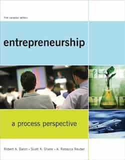 Entrepreneurship: A Process Perspective by Robert A. Baron