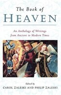 The Book of Heaven: An Anthology of Writings from Ancient to Modern Times by Carol Zaleski