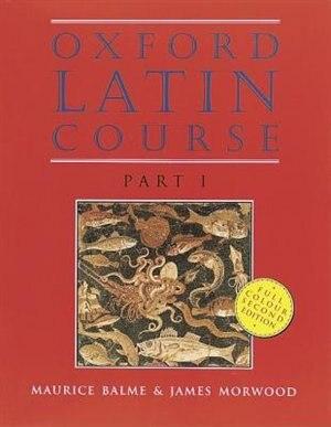 Oxford Latin Course: Part I Student's Book de Maurice Balme