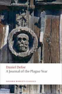 A Journal of the Plague Year: Revised Edition by Daniel Defoe