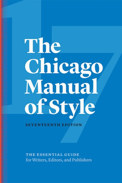 The Chicago Manual Of Style, 17th Edition by The University Of Chicago Press Editorial Staff