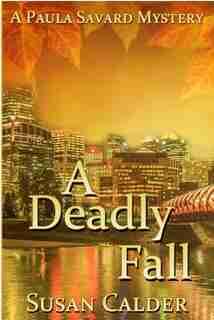 A Deadly Fall by Susan Calder