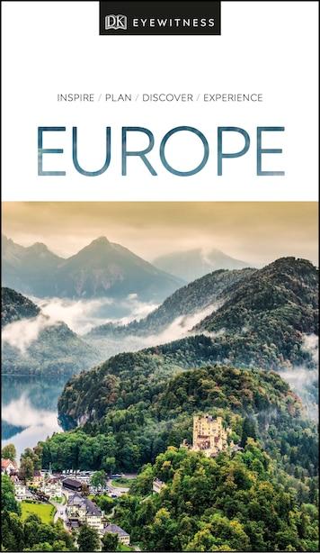 Dk Eyewitness Europe by Dk Eyewitness