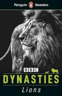 Penguin Reader Level 1: Dynasties: Lions by Stephen Moss