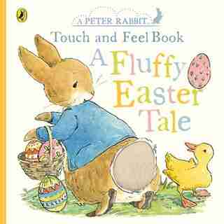 Peter Rabbit A Fluffy Easter Tale by Beatrix Potter