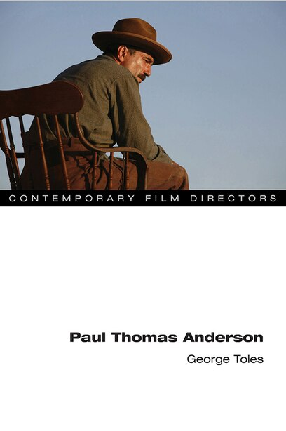 Paul Thomas Anderson by George Toles