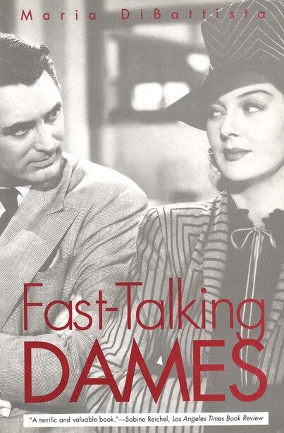 Fast-Talking Dames by Maria diBattista
