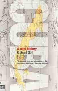 Cuba: A New History by Richard Gott