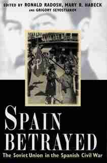 Spain Betrayed by Ronald Radosh