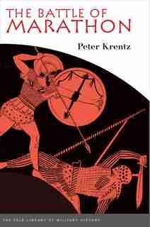 The Battle of Marathon by Peter Krentz