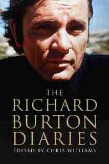 The Richard Burton Diaries by Richard Burton